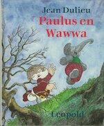 Paulus en Wawwa - Jean Dulieu (ISBN 9789025832414)