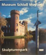Museum Schloss Moyland: Skulpturenpark (ISBN 3832155899)