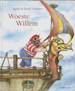 Woeste Willem - Ingrid Schubert, Dieter&Ingrid Schubert (ISBN 9789060698419)