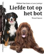 Liefde tot op het bot - Wilfried Van Craen (ISBN 9789490382681)