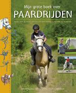 Mijn grote boek over paardrijden - Ute Ochsenbauer (ISBN 9789044731934)