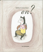 En? - K. Crowther, Kitty Crowther (ISBN 9789058386373)