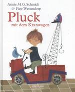 Pluck mit dem Kranwagen - Annie M. G. Schmidt (ISBN 9783770740291)