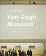 Van Gogh Museum een portret / A portrait - John Leighton, Bas Heijne (ISBN 9789040088667)