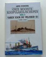 Onze mooiste koopvaardijschepen / 6 varen voor de vrijheid (II) 1939-1945 - Arne Zuidhoek (ISBN 9789060130285)