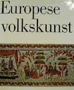 Europese Volkskunst - Hans Jürgen [sst.] Hansen, Tjaard W.R. de Haan