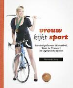 Vrouw kijkt sport - Nynke de Jong (ISBN 9789020412727)