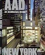 AAD: Art Architecture Design New York - Unknown (ISBN 9783832794354)