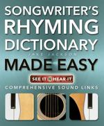 Songwriter's Rhyming Dictionary Made Easy - Jake Jackson (ISBN 9781783612673)