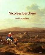Nicolaes Berchem - Nicolaes Berchem, Frans Halsmuseum (Haarlem Pays-bas), Kunsthaus (Zurich Suisse), Gero Seelig, Staatliches Museum (Schwerin Allemagne) (ISBN 9789055446728)