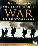 The first world war in photographs - Richard Holmes (ISBN 9781842223192)
