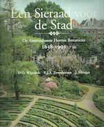 Een sieraad voor de stad - D. O. Wijnands, E. J. A. Zevenhuizen (ISBN 9789053560488)