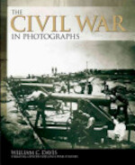 The Civil War in Photographs - William C. Davis (ISBN 9781780971827)