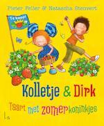 Kolletje + Dirk - Taart met zomerkoninkjes - Pieter Feller (ISBN 9789024587193)