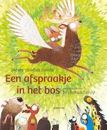 Een afspraakje in het bos - Sylvia Vanden Heede, Benjamin Leroy (ISBN 9789401421065)