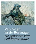 Van Gogh in de Borinage - Unknown (ISBN 9789462300668)
