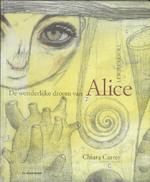 De wonderlijke droom van Alice - Lewis Carroll (ISBN 9789058386533)