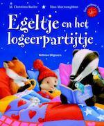 Egeltje en het logeerpartijtje - M. Christina Butler (ISBN 9789048310616)