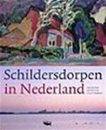 Schildersdorpen in Nederland - Saskia De Bodt (ISBN 9789058971487)