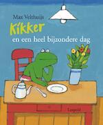 Kikker en een heel bijzondere dag - Max Velthuijs (ISBN 9789025849641)