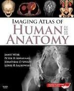 Imaging Atlas of Human Anatomy - Jamie Weir (ISBN 9780723434573)