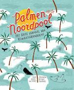 Palmen op de Noordpool - Marc ter Horst (ISBN 9789025768171)
