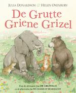 De Grutte Griene Grizel - Julia Donaldson (ISBN 9789492176578)