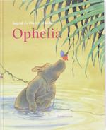 Ophelia - Ingrid Schubert, Dieter&Ingrid Schubert (ISBN 9789047700739)