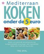 Mediterraan koken onder de 5 euro - Tine Bral (ISBN 9789057203688)