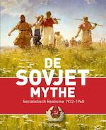 De Sovjet mythe - Unknown (ISBN 9789040007613)