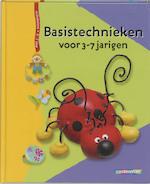 Basistechnieken voor 3 tot 7 jaar - Unknown (ISBN 9789030317722)