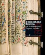 Beeldschone boeken - Anne Margreet W. As-vijvers, Rijksmuseum Het Catharijneconvent, Rijksuniversiteit te Utrecht. Bibliotheek (ISBN 9789040085819)