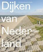 Dijken van Nederland - Eric-Jan Pleijster (ISBN 9789462082144)