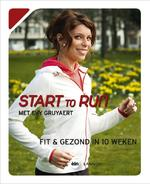 Start to run - Evy Gruyaert, Sarah Doumen, Hilde Smeesters (ISBN 9789020996104)