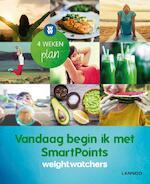 Vandaag begin ik met smartpoints - Weight Watchers (ISBN 9789401435871)