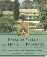 Patricia Wells at Home in Provence - Patricia Wells (ISBN 9780684815695)