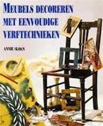 Meubels decoreren met eenvoudige verftechnieken - Annie Sloan, Marjan Faddegon (ISBN 9789021320342)
