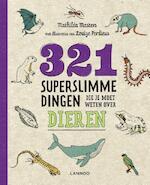 321 superslimme dingen die je moet weten over dieren - Mathilda Masters (ISBN 9789401451246)