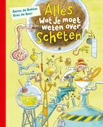 Alles wat je moet weten over scheten - Sanne de Bakker (ISBN 9789020691696)