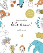 Illustration School: Let's Draw - Sachiko Umoto (ISBN 9781592539765)