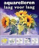 Aquarelleren laag voor laag - Jane Leycester Paige, Liz Pasfield, Anja de Lombaert (ISBN 9789057647246)