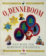 O, Denneboom - Unknown (ISBN 9789030316107)