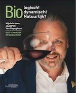 Bio(dynamische) en natuurlijke wijn