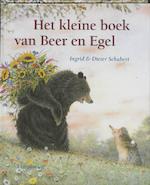 Het kleine boek van Beer en Egel - Ingrid Schubert, Dieter&Ingrid Schubert (ISBN 9789056377472)