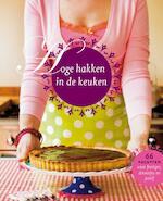 Hoge hakken in de keuken - J. P. de / Vreugdenhil Hamer (ISBN 9789057674372)