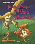 De vitamientjes van oma Anabola - Marc de Bel (ISBN 9789022327234)
