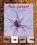 Bah pootjes.. over kleine beestjes - Bies van Ede (ISBN 9789027664440)