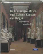 De Koninklijke Musea voor Schone Kunsten van België - Unknown (ISBN 9789020951844)