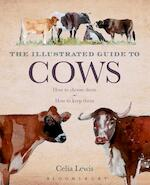 The Illustrated Guide to Cows - Celia Lewis (ISBN 9781408181355)