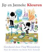 Jip en Janneke / Kleuren - Annie M.g. Schmidt